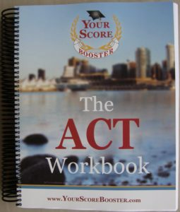 Our ACT workbook covers all sections: Reading, English, Math, Science and Writing (essay)